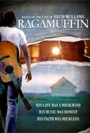 Ragamuffin - The Story of Rich Mullins