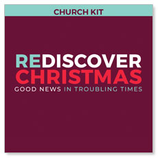 ReDiscover Christmas Advent 5 Sermon Series